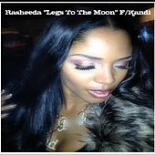 Legs to The Moon (feat. Kandi) - Single by Rasheeda