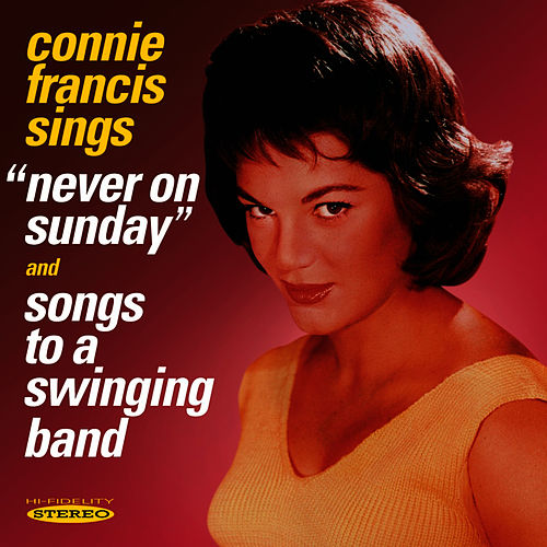 Connie Francis sings 'Never On Sunday' & 'Songs to a Swinging Band' by Connie Francis