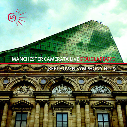 Beethoven Symphony No. 9 in D Minor 'Choral' von Manchester Camerata