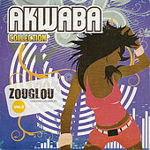 Akwaba Collection : 100 % Zouglou Volume 2 by Various Artists