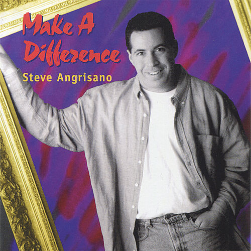 Make a Difference by Steve Angrisano