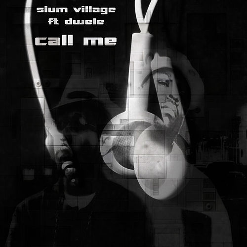 Call Me by Slum Village