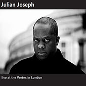 Live at the Vortex in London by Julian Joseph