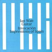 Invocación (Impressions of Spain) by Ian Watt