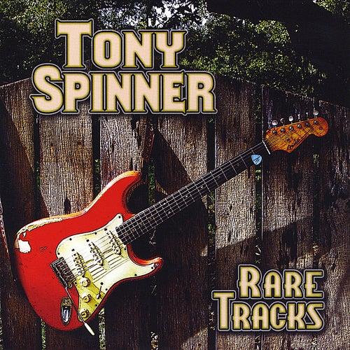 Rare Tracks by Tony Spinner