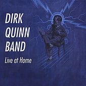 Live at Home by Dirk Quinn Band