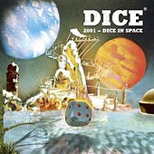 2001 - Dice in Space by Dice