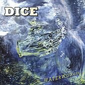 Waterworld by Dice