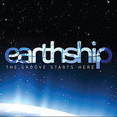 The Groove Starts Here by Earthship