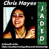 Jaded (feat. Cory Pettiford) by Chris Hayes