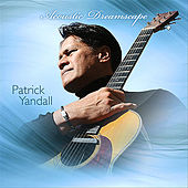 Acoustic Dreamscape by Patrick Yandall