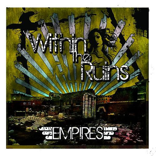 Empires by Within The Ruins