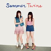 Summer Twins by Summer Twins