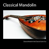 Classical Mandolin by Classical Mandolin and Classical Guitar Duo