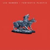 Fantastic Plastic by Lee Bannon