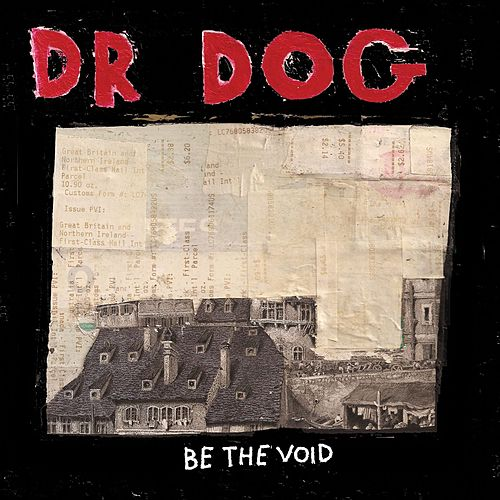Be The Void by Dr. Dog