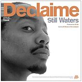 Still Waters by Declaime