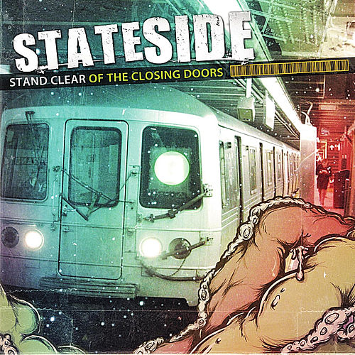 Stand Clear of the Closing Doors by Stateside