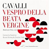 Cavalli: Vespero della Beata Vergine Maria by Various Artists