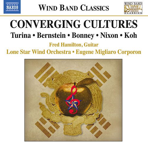 Converging Cultures: Music for Wind Band by Eugene Migliaro Corporon