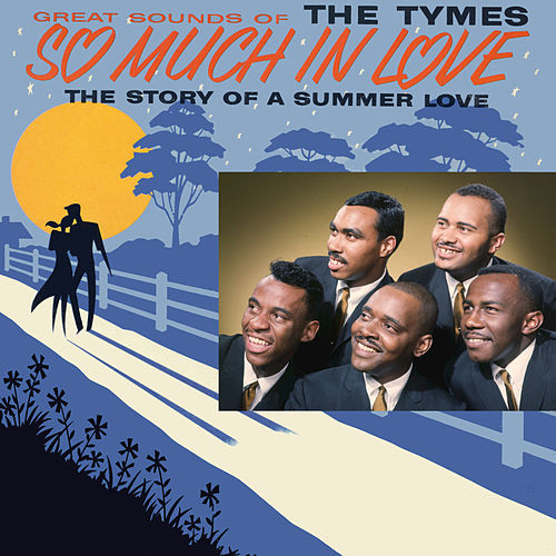So Much In Love by The Tymes
