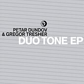 Duo Tone EP by Petar Dundov
