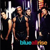 All Rise by Blue