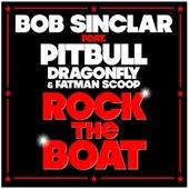 Rock The Boat by Bob Sinclar