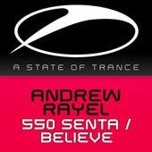 550 Senta / Believe by Andrew Rayel