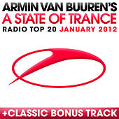 A State Of Trance Radio Top 20 - January 2012 by Various Artists