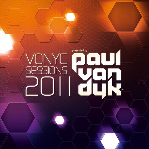 Vonyc Sessions 2011 presented by Paul van Dyk (Mixed Version) by Various Artists