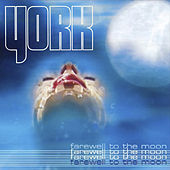 Farewell To The Moon by York