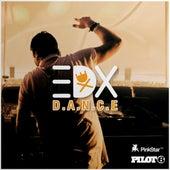 D.A.N.C.E. by EDX