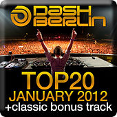 Dash Berlin Top 20 - January 2012 (Including Classic Bonus Track) by Various Artists