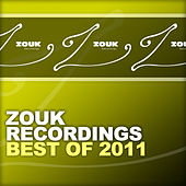 ZOUK Recordings - Best Of 2011 by Various Artists