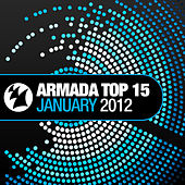 Armada Top 15 - January 2012 by Various Artists