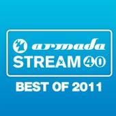 Armada Stream 40 - Best Of 2011 von Various Artists