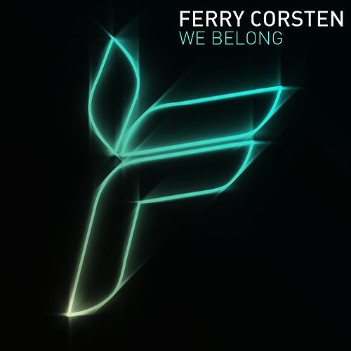 We Belong by Ferry Corsten