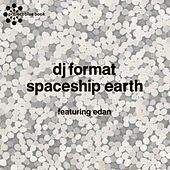Spaceship Earth / Terror by DJ Format