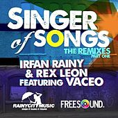 Singer Of Songs (Remixes Part One) by Irfan Rainy