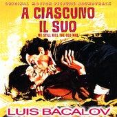 A ciascuno il suo by Luis Bacalov