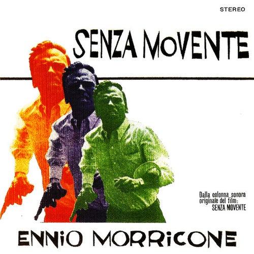 Senza movente by Ennio Morricone