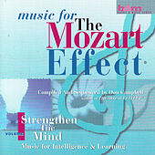 Music for the Mozart Effect: Volume 1, Strengthen the Mind by Various Artists
