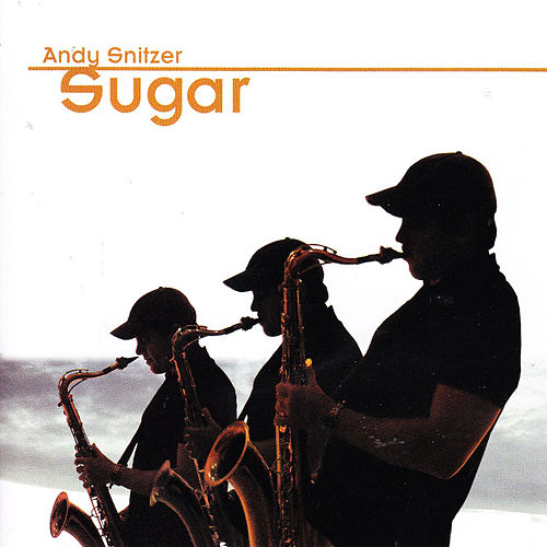 Sugar by Andy Snitzer