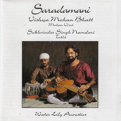 Saradamani by Vishwa Mohan Bhatt