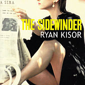 The Sidewinder by Ryan Kisor