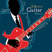 Original Sound Deluxe - Electric Guitar Masters by Various Artists