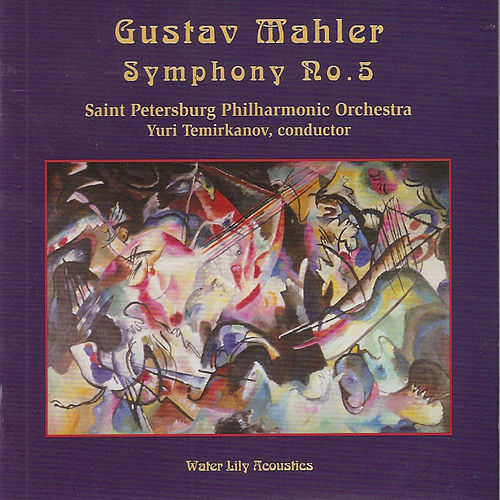 Gustav Mahler: Symphony No. 5 by St. Petersburg Philharmonic Orchestra