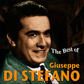 The Best Of Giuseppe Di Stefano by Giuseppe Di Stefano