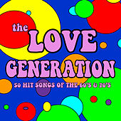The Love Generation: 50 Hit Songs from the 60's & 70's by Various Artists